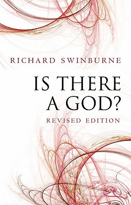 Is There a God? | Richard Swinburne