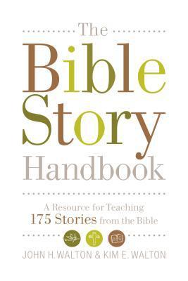 "Book Review: ""The Bible Story Handbook"" by John Walton and KimWalton"