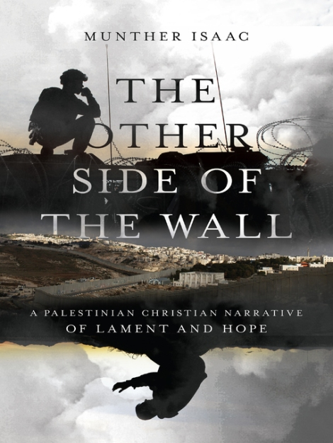 """Book Review: """"The Other Side of the Wall"""" by MuntherIsaac"""