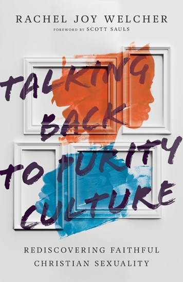 """Book Review: """"Talking Back to Purity Culture"""" by Rachel JoyWelcher"""
